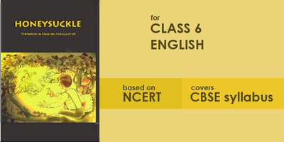 NCERT - Class 6 - English | Learnapt