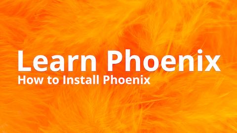 Installing Phoenix Thumbnail