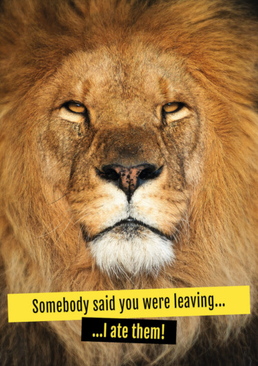 A leaving card featuring a lion