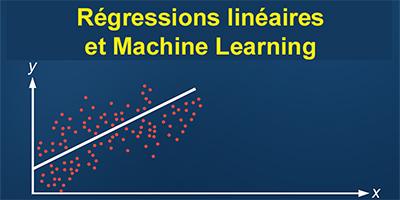 Les régressions linéaires du Machine Learning
