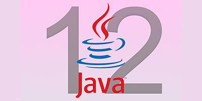 Le renouveau des JDK Java : Partie II, JDK 12, une release importante