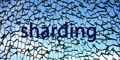 Faisons connaissance avec le « sharding »