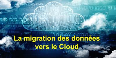 Le Cloud et la migration des données