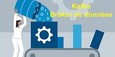 Le broker Kafka ouvre la voie du Big Data
