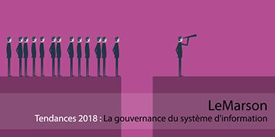 Tendances : la gouvernance du TI en 2018, l'expérience de Tom Barret