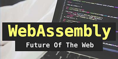 WebAssembly, une évidence dans le Web