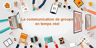 La communication de groupe temps réel en pleine ascension