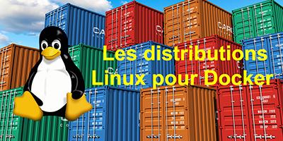 Quel Linux pour Docker ?