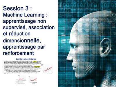 Intelligence Artificielle - Séminaire 1 - Session 3 - Machine Learning : apprentissage non supervisé, association et réduction dimensionnelle, apprentissage par renforcement