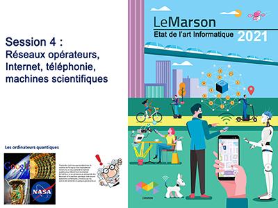 Etat de l'art - séminaire 2 - session 4 - Les réseaux opérateurs, Internet, téléphonie, machines scientifiques