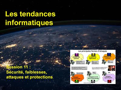 Tendances informatiques, Session 11 : Sécurité, faiblesses, attaques et protections