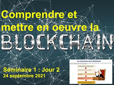 Blockchain et gestion de la vérité - Séminaire 1 - Session 2