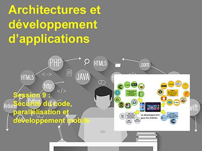 Développement, Session 9 : Sécurité du code, parallélisation et développement mobile