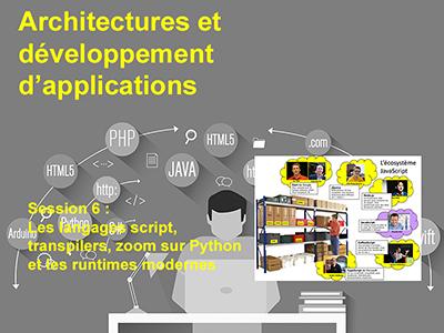 Développement, Session 6 : Les langages script, transpilers, zoom sur Python et les runtimes modernes