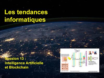 Tendances informatiques, Session 13 : Intelligence Artificielle et Blockchain