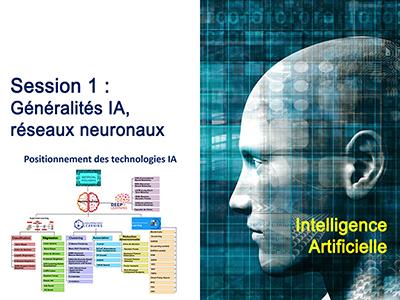 Intelligence Artificielle - Séminaire 3 - Session 1 - Généralités IA, réseaux neuronaux