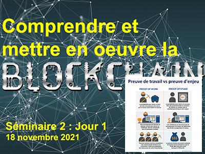 Blockchain et gestion de la vérité - Séminaire 2 - Session 1