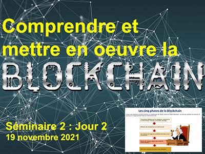 Blockchain et gestion de la vérité - Séminaire 2 - Session 2