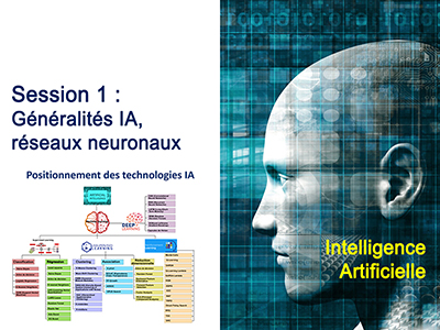 Intelligence Artificielle - Séminaire 1 - Session 1 - Généralités IA, réseaux neuronaux
