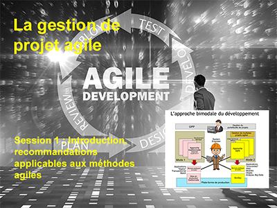 Session 1 : Introduction , recommandations applicables aux méthodes agiles