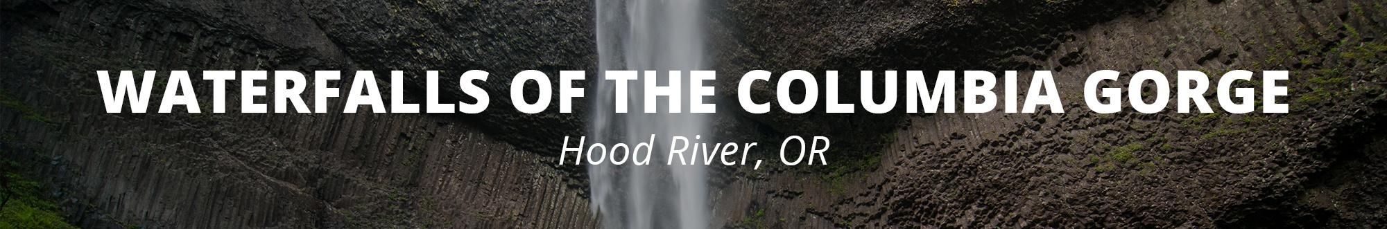 Waterfalls of the Columbia Gorse