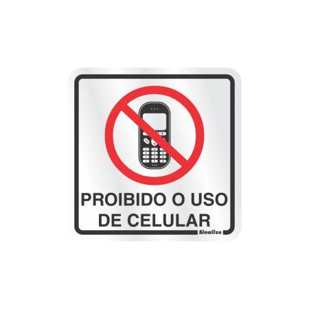 Placa de alumínio proibido o uso de celular 120BA - Sinalize