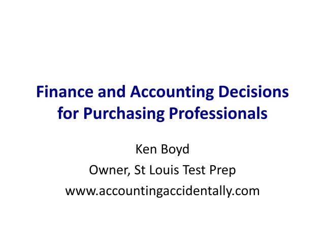 Finance and Accounting Decisions for Purchasing Professionals