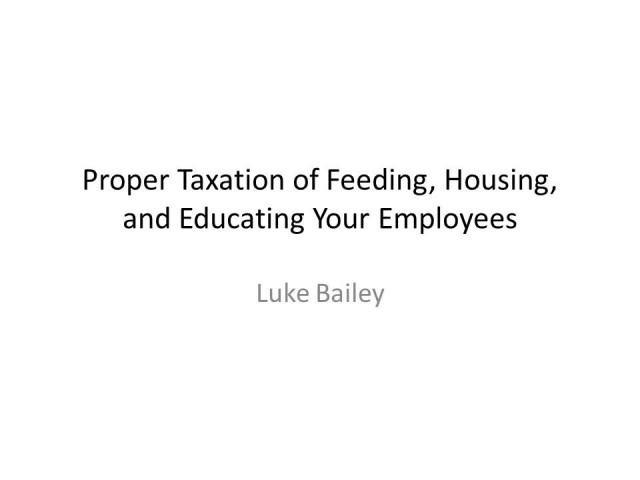 Federal Income Taxation of Employee Meals and Lodging, Housing, and Educational Benefits After the Tax Cuts and Jobs Act