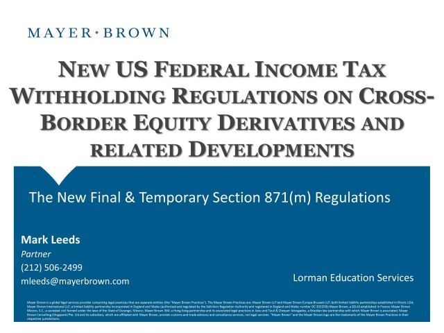 New U.S. Federal Income Tax Withholding Regulations on Cross-Border Equity Derivatives and Related Developments