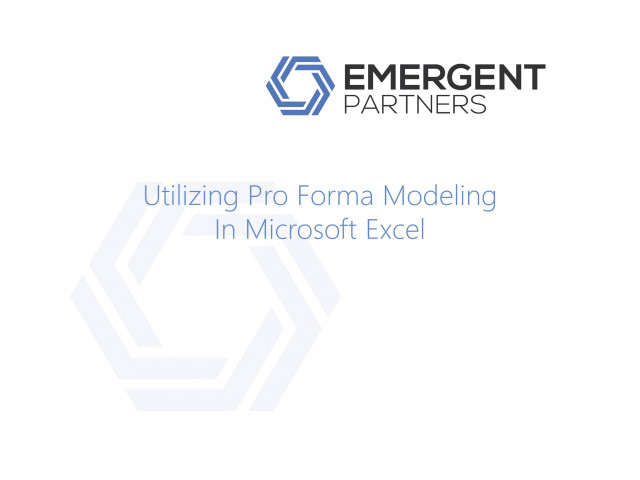 Utilizing Pro Forma Modeling in Excel®
