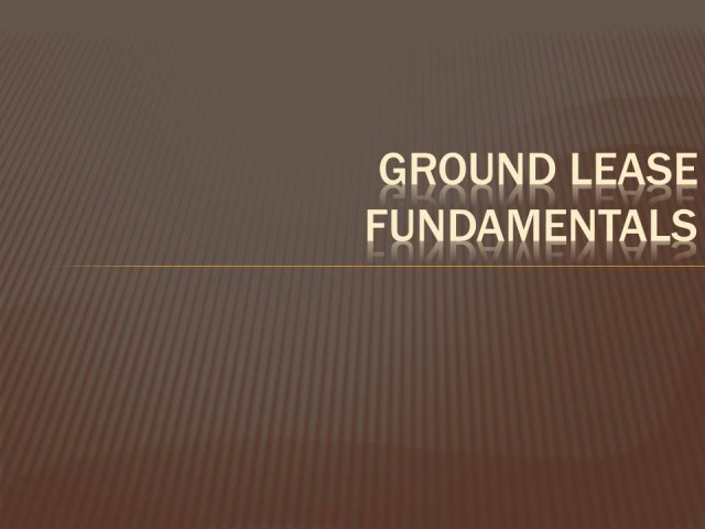 Commercial Ground Leases: A Conceptual Framework
