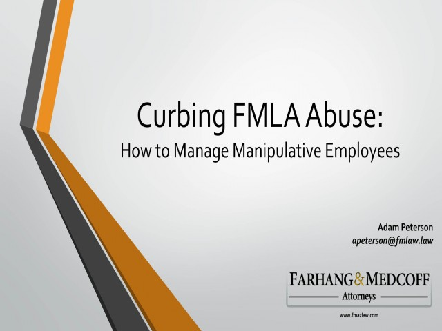 Curbing FMLA Abuse: How to Manage Manipulative Employees