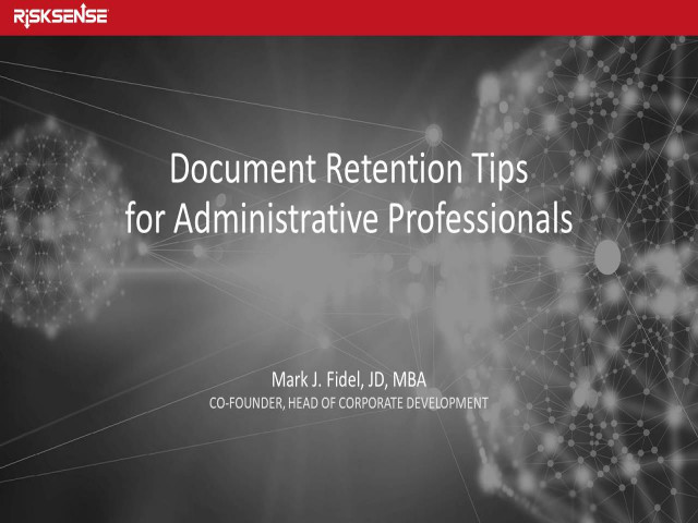 Document Retention Tips for Administrative Professionals