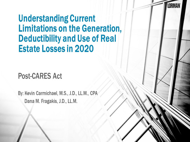 Understanding Current Limitations on the Generation, Deductibility and Use of Real Estate Losses