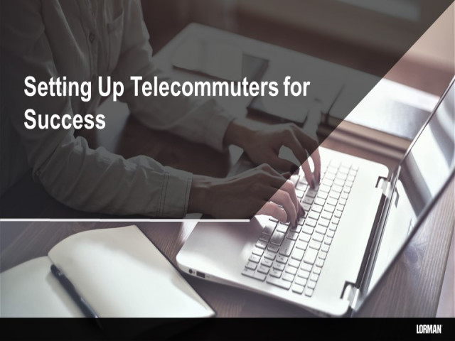 Setting up Telecommuters for Success