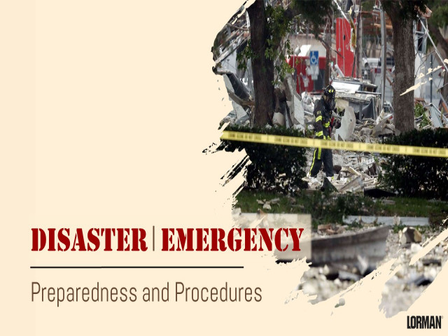 Disaster and Emergency Preparedness and Procedures