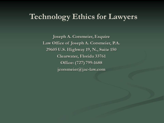 Technology Ethics for the Attorney