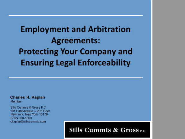 Employment and Arbitration Agreements: Protecting Your Company and Ensuring Legal Enforceability