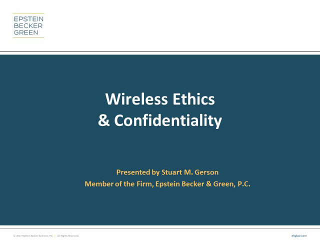 Wireless Ethics and Confidentiality for Attorneys