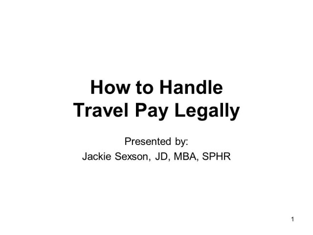 How to Handle Travel Pay Legally