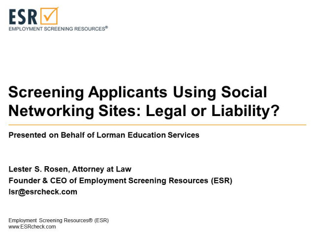 Screening Applicants Using Social Networking Sites: Legal or Liability?