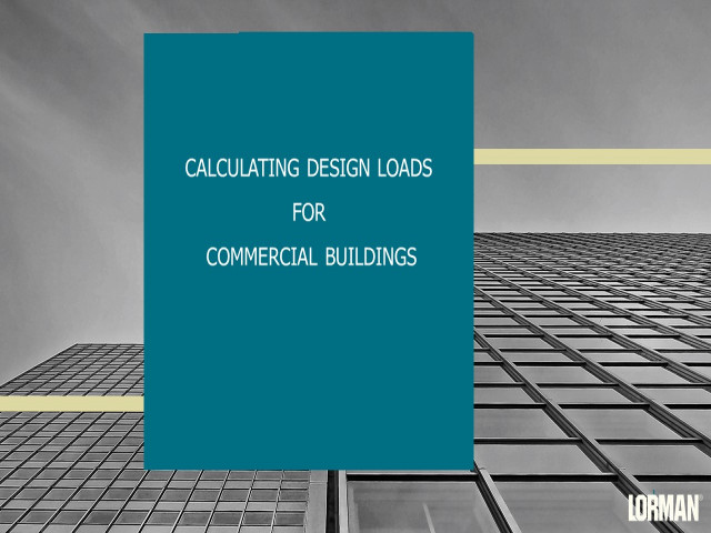 Calculating Design Loads for Commercial Buildings