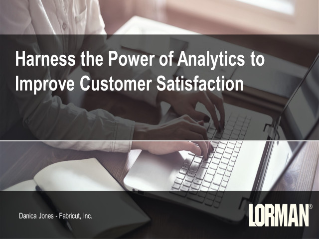 Harness the Power of Analytics to Improve Customer Satisfaction