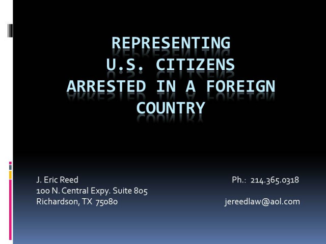 Representing Clients Charged With Crimes in Foreign Countries
