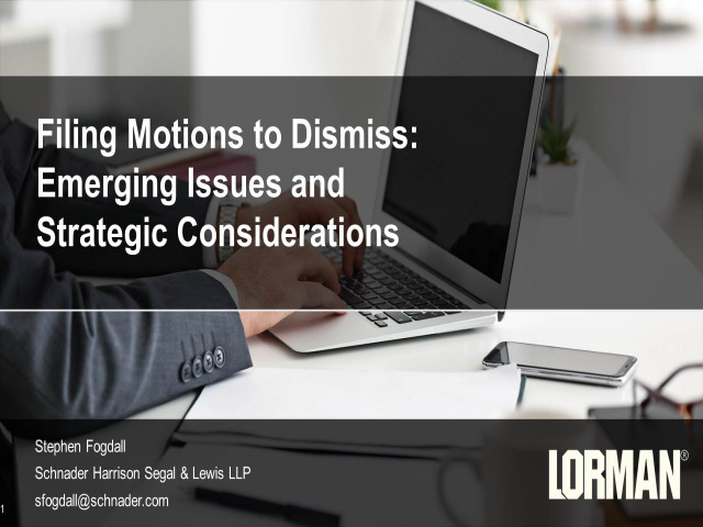 Filing Motions to Dismiss: Emerging Issues and Strategic Considerations