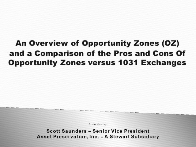 Advanced 1031 Exchange Concepts and Opportunity Zones
