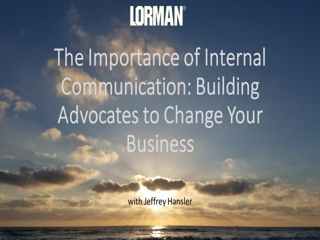 The Importance of Internal Communication: Building Advocates to Change Your Business