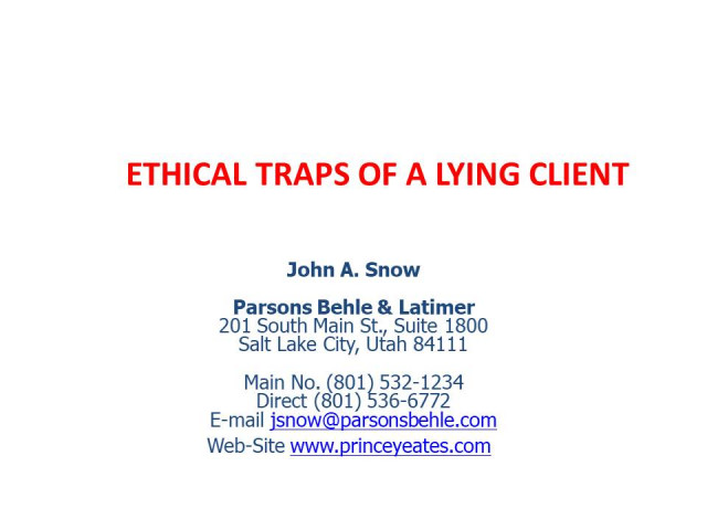 Ethical Traps of a Lying Client