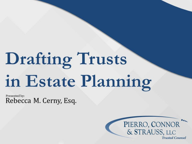 Drafting Trusts in Estate Planning