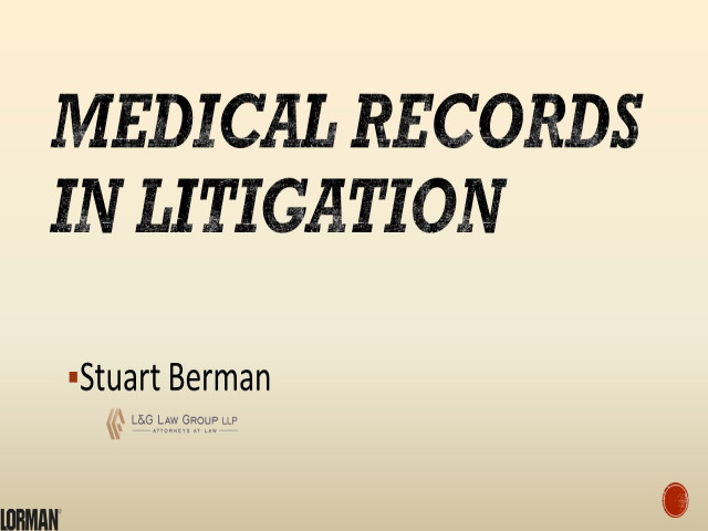 The Role Medical Records Play in Litigation